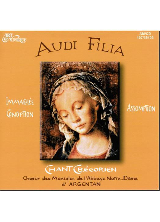 Audi filia :  Immaculate Conception -  Assumption