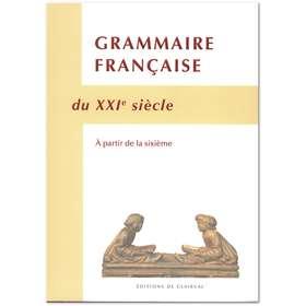 Grammaire Française du XXIe siècle