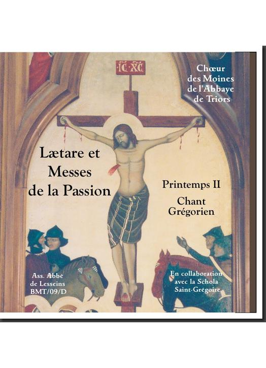 Spring II, Lætare and Mass of Passion (Triors)