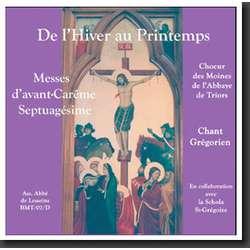 De l'hiver au printemps, Messes d'avant-Carême (Triors)