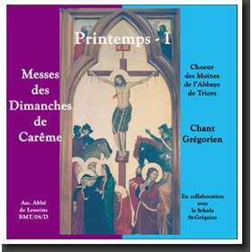 Spring 1, Masses of the first 3 Sundays of Lent (Triors)
