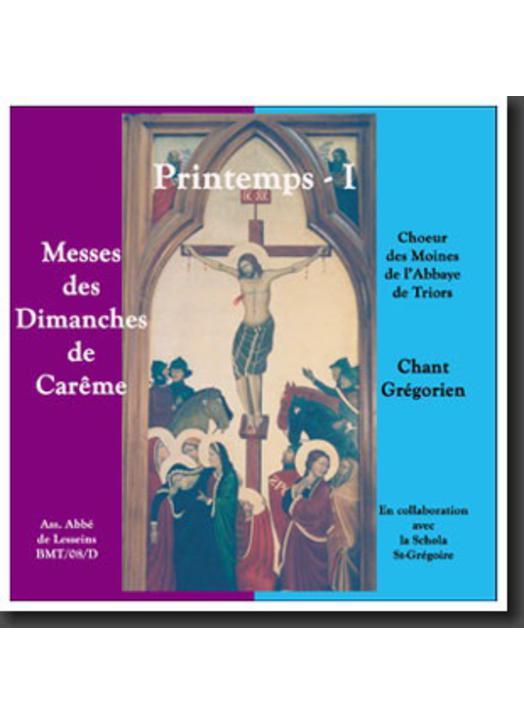 Printemps I, Messes des 3 premiers dimanches de Carême (Triors)