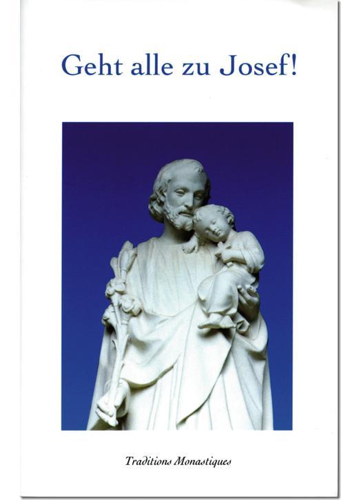 Geht alle zu Josef !