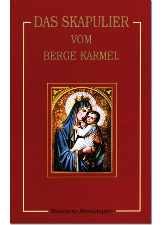 Das Skapulier unserer Lieben Frau vom Berge Karmel