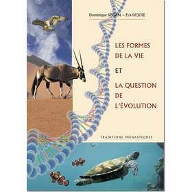 Les formes de la vie sur la terre et la question de l'évolution