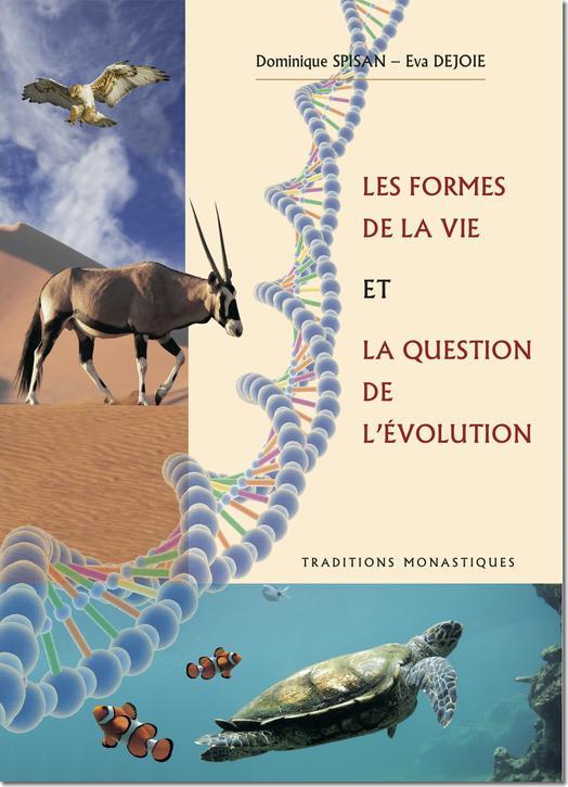 books : Les formes de la vie sur la terre et la question de l'évolution (Réf. L1131F)