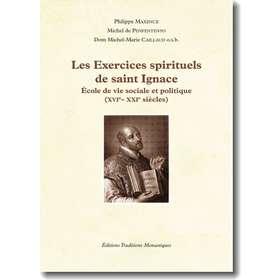 Les Exercices spirituels de saint Ignace, école de vie sociale et politique (XVIe - XXIe siècles)