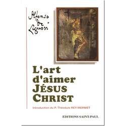 L'art d'aimer Jésus-Christ