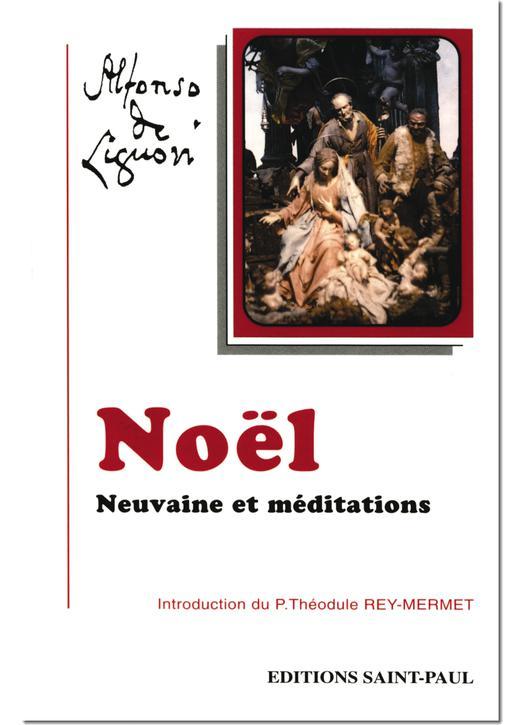 Noël, Neuvaine et méditations