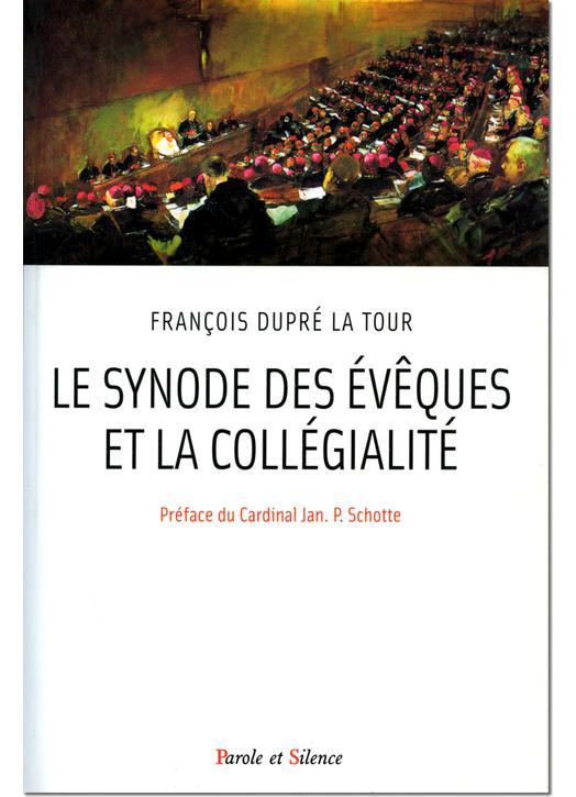 Le Synode des Evêques et la Collégialité