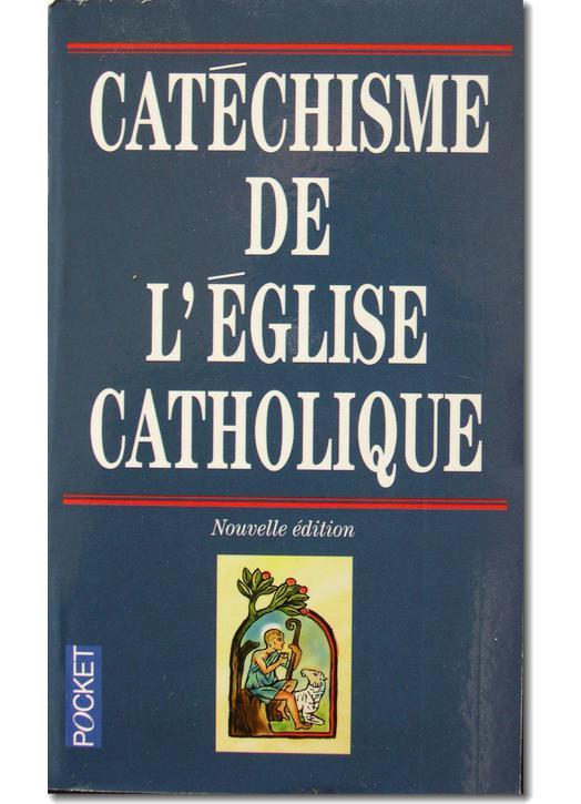 catéchisme de l'Eglise Catholique édition Pocket