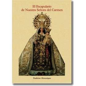 El Escapulario de Nuestra Señora del Carmen
