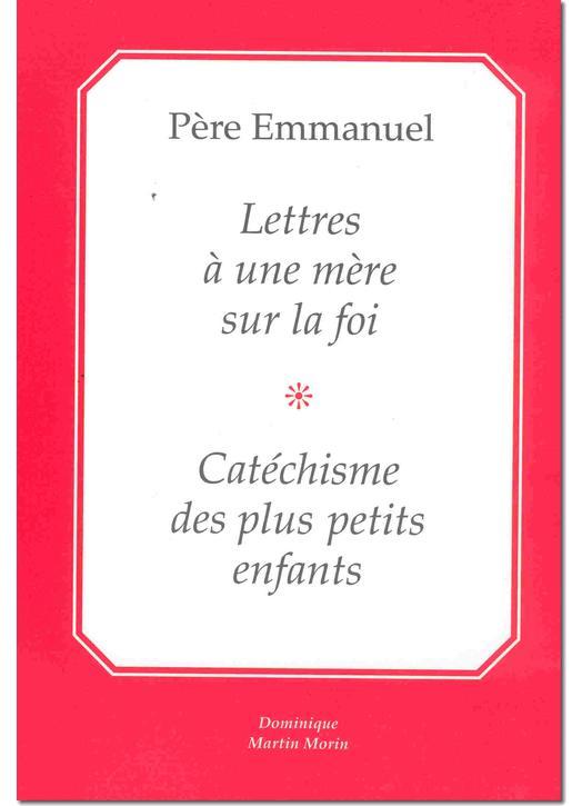 Lettres à une Mère sur la Foi - Catéchisme des plus petits enfants