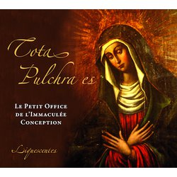 Canto gregoriano : La pequeña oficio de la Inmaculada Concepción