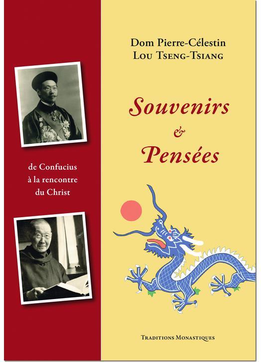 Les mémoires de Dom Pierre-Célestin Lou Tseng-Tsiang