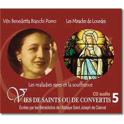 Venerable Benedetta Bianchi Porro and Lourdes Miracles