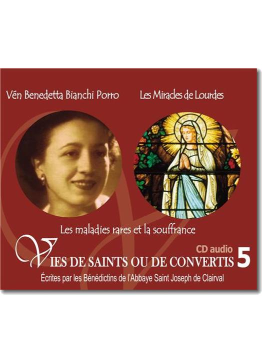 Venerable Benedetta Bianchi Porro y Milagros de Lourdes