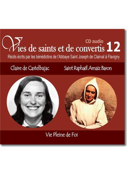 Claire de Castelbajac et Saint Raphaël Arnaiz Baron