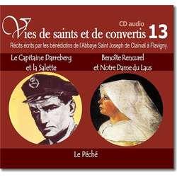 Le Capitaine Darreberg et la Salette - Vénérable Benoîte Rencurel et Notre Dame du Laus