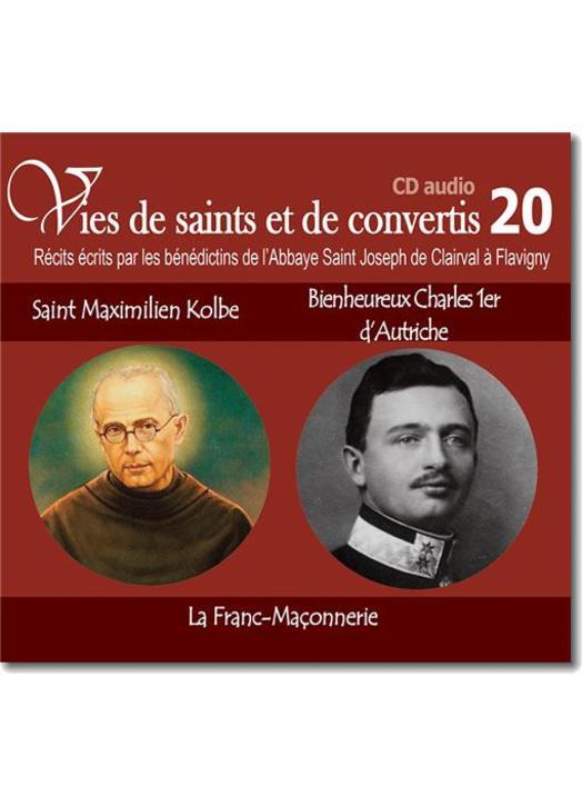 Saint Maximilien Kolbe et Bienheureux Charles 1er d'Autriche - La Franc-Maçonnerie