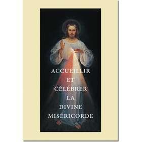 Accueillir et célébrer la divine Miséricorde