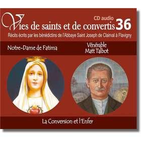 Notre Dame de Fatima et Vénérable Matt Talbot