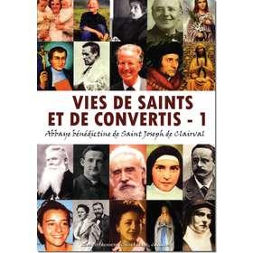 Vies de saints et de convertis - 1