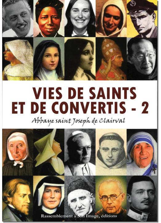 Vies de saints et de convertis - 2