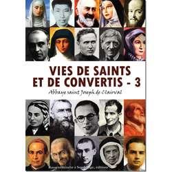 Vies de saints et de convertis - 3
