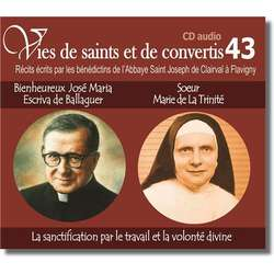 Bx José Maria Escriva de Ballaguer et Soeur Marie de La Trinité