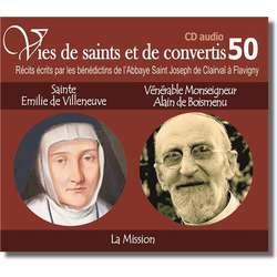 Sainte Emilie de Villeneuve et Vénérable Mgr Alain de Boismenu