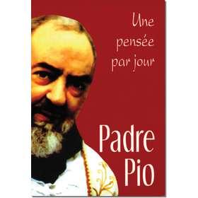 Padre Pio - Une pensée par...