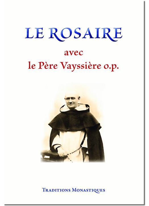 Le Rosaire avec le P. Vayssière
