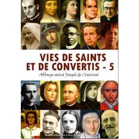 Vies de saints et de convertis - 5