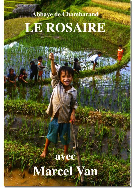 Livre Le Rosaire, Textes de Marcel Van