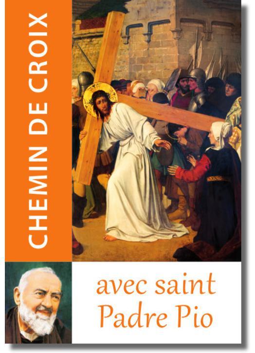 Livre Le Chemin de croix, Textes du saint Padre Pio