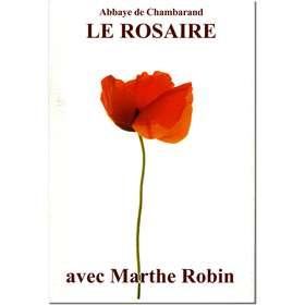 Livre Le Rosaire, Textes de Marthe Robin (grand format)