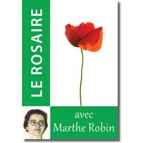 Livre Le Rosaire, Textes de Marthe Robin