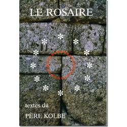 Livre Le Rosaire, Textes de saint Maximilien Kolbe