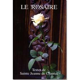 Livre Le Rosaire, Textes de sainte Jeanne de Chantal