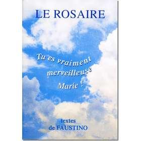 Livre Le Rosaire, Textes de Faustino