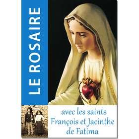 Livre Le Rosaire, Textes de François et Jacinthe de Fatima