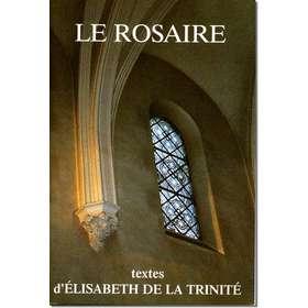 Livre Le Rosaire, Textes de sainte Élisabeth de la Trinité