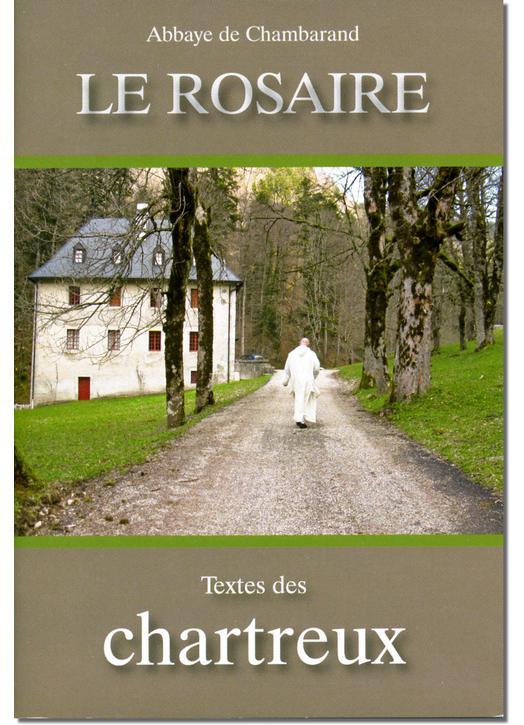 Livre Le Rosaire, Textes des Chartreux