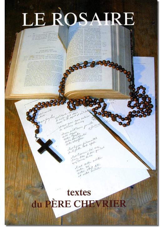 Livre Le Rosaire, Textes du Père Chevrier