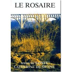 Livre Le Rosaire, Textes de sainte Catherine de Sienne