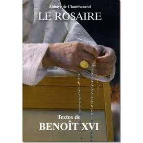Livre Le Rosaire, Textes de Benoît XVI
