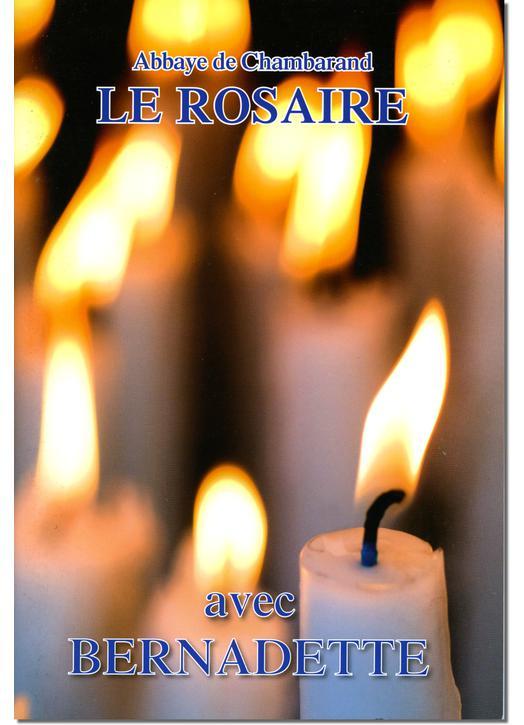 Livre Le Rosaire, Textes de sainte Bernadette (grand format)
