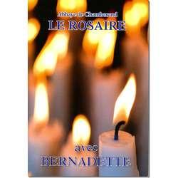 Livre Le Rosaire, Textes de sainte Bernadette