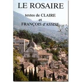 Livre Le Rosaire, Textes de sainte Claire d'Assise